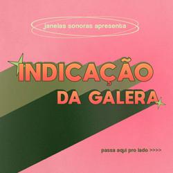 indicacaodagalera_01
