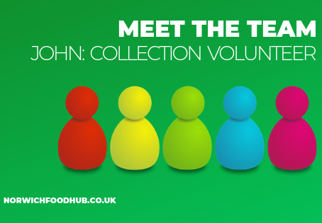 Meet the Team: John, Collection Volunteer
