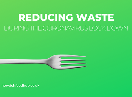 Reducing waste during lock down