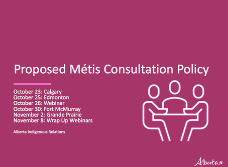 Update: Alberta Indigenous Relations Proposed Métis Consultation Policy