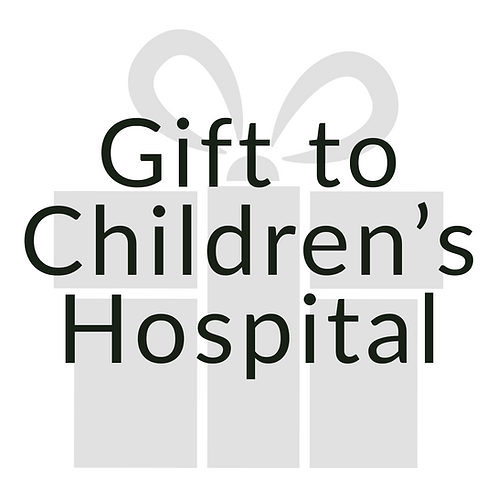 Gift Project to Children's Hospital
