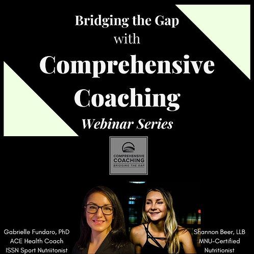 Bridging the Gap with Comprehensive Coaching Webinar Series