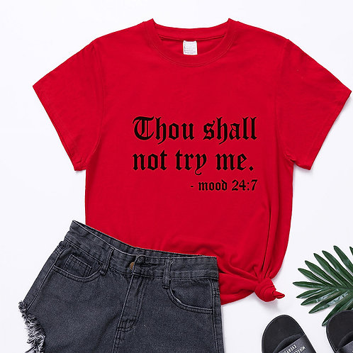 2X-Thou Shall Not Try Me Tee