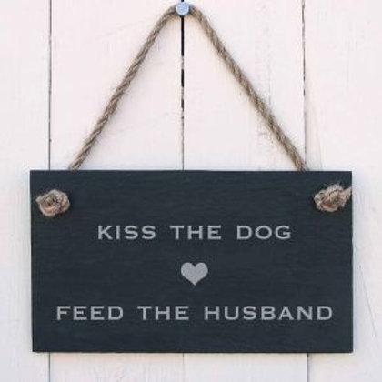 Slate Hanging Sign - Kiss the Dog