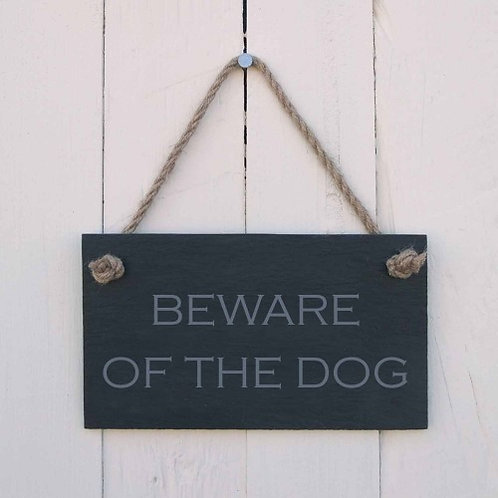 Slate Hanging Sign - Beware of the Dog 2