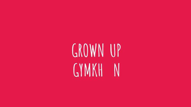 Grown Up Gymkhana