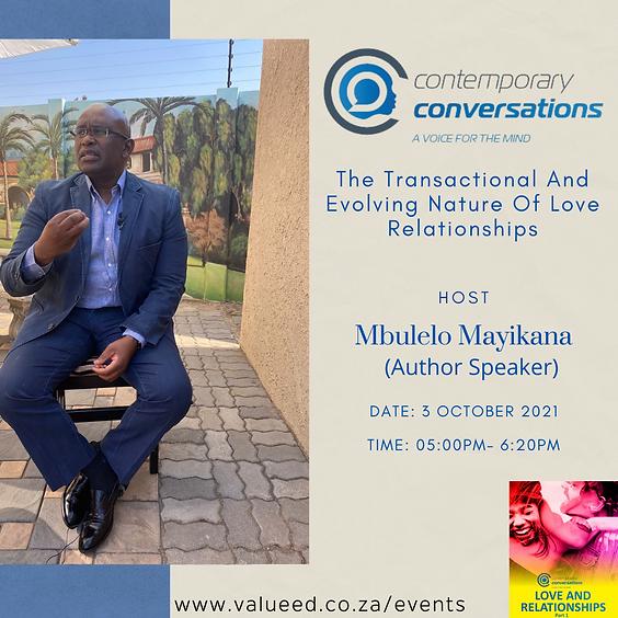 Contemporary Conversations With Mbulelo Mayikana
