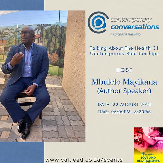 Contemporary Conversations With Mbulelo Mayikanalth