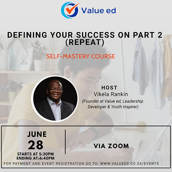 Self-Mastery Defining Your Success Part 2 (Repeat)