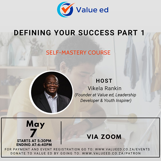 Self-Mastery Defining Your Success Part 2