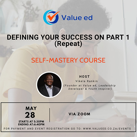 Self-Mastery Defining Your Success (Repeat)