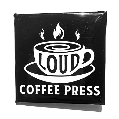 Official Loud Coffee Press Livin' on a Square Logo Pin
