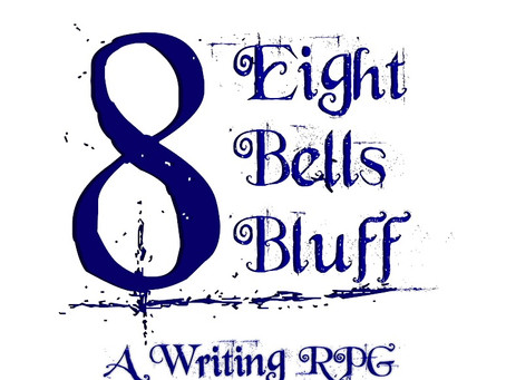 Announcing! Eight Bells Bluff: A Writing Game by Loud Coffee Press