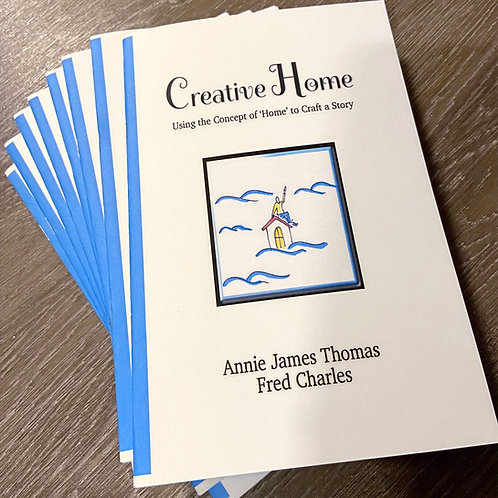 Creative Home: Using the Concept of Home to Craft a Story