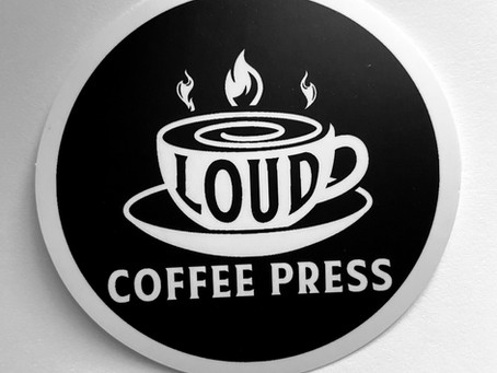 Loud Coffee Press: State of the Union #2