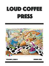 Loud Coffee Press Issue #2