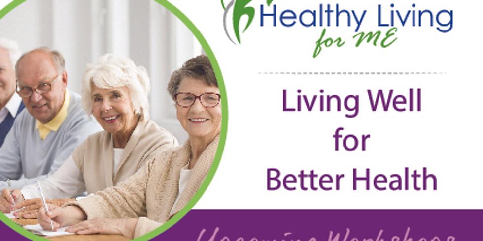 Living Well for Better Health (Online)