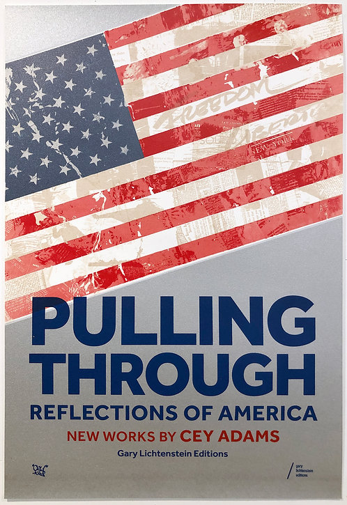 Cey Adams, Pulling Through: Reflections of America Poster