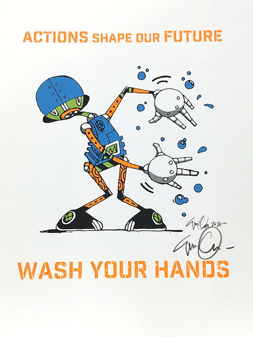 Eric Orr, Actions Shape our Future | Wash Your Hands Poster