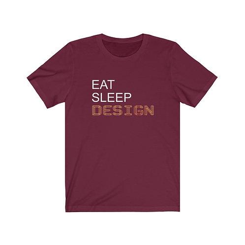 Eat.Sleep.Design. - Unisex Tee