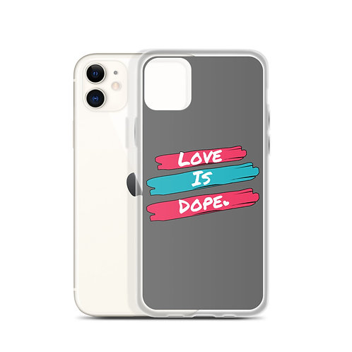 Love Is Dope - iPhone Case