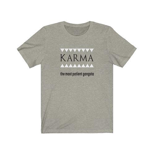 Karma... - Unisex Tee