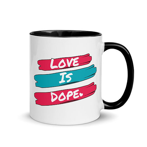 Love Is Dope - Mug with Color Inside