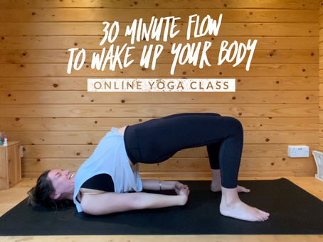 ONLINE FLOW CLASS | 30 Minute flow to wake up your body