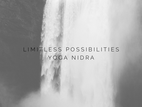 YOGA NIDRA | Limitless possibilities