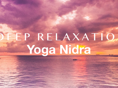 YOGA NIDRA | Deep relaxation