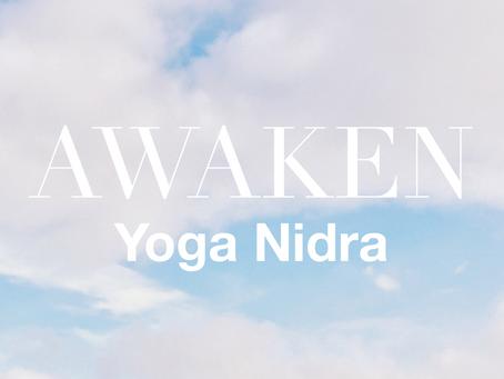 YOGA NIDRA | Awaken