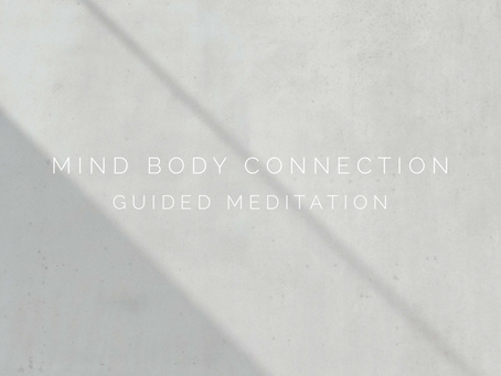 Mind body connection guided meditation