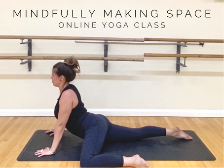 ONLINE CHILLED CLASS | Mindfully making space