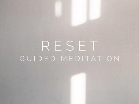 Reset guided meditation