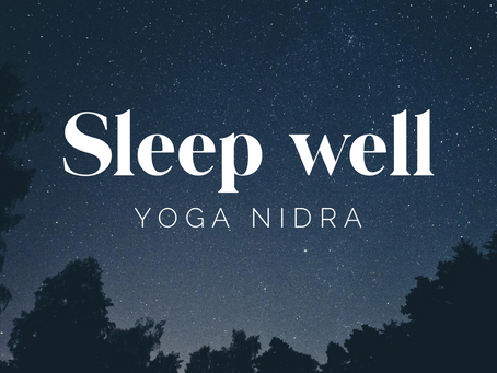 YOGA NIDRA | Sleep well