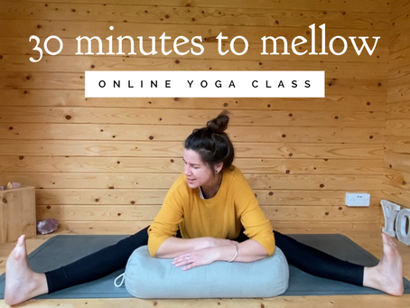 ONLINE CHILLED CLASS | 30 minutes to mellow