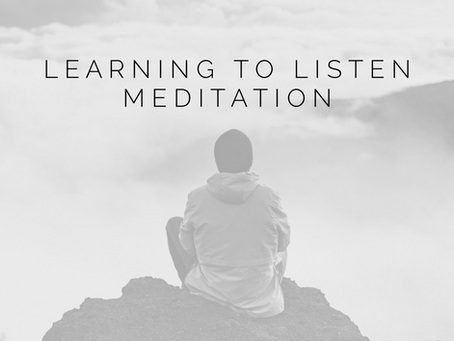 Learning to listen meditation