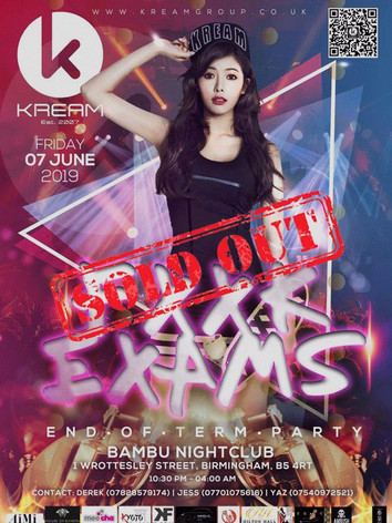 FXXK Exams End of Term Party 2019