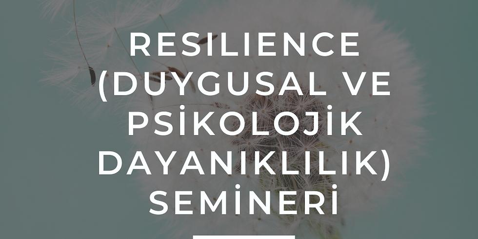 Resilience (Dayanıklılık) Semineri
