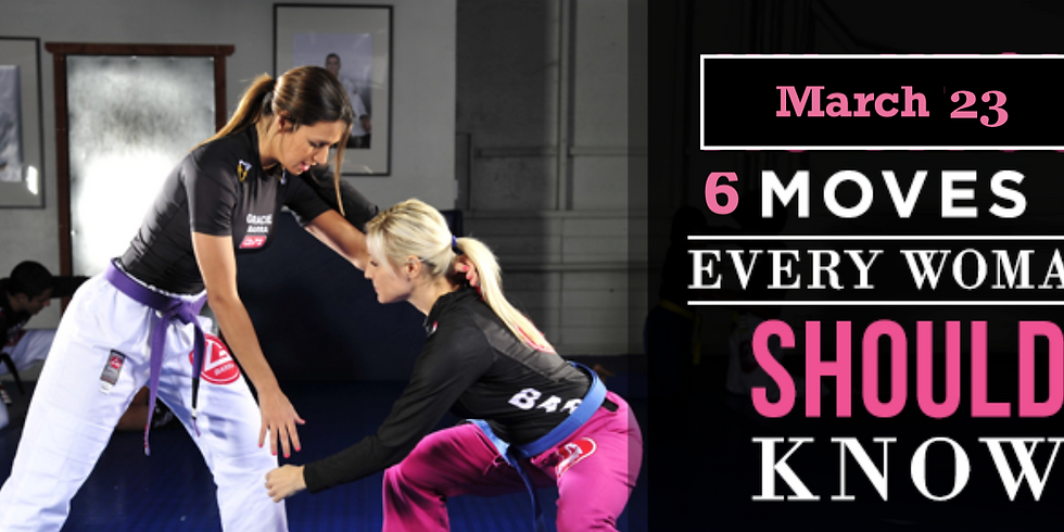 6 Moves Every Woman Should Know