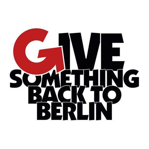 GIVE SOMETHING BACK TO BERLIN