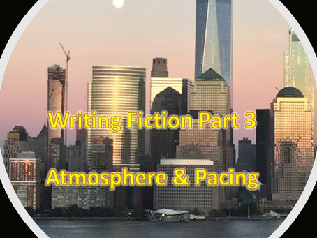 Writing Fiction - Episode 3 - Atmosphere & Pacing