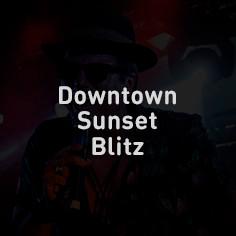 Downtown Sunset Blitz