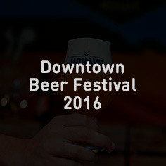 Downtown Beer Festival 2016