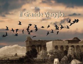 Il Grande  Viaggio - Storia e natura della Piana di Paestum