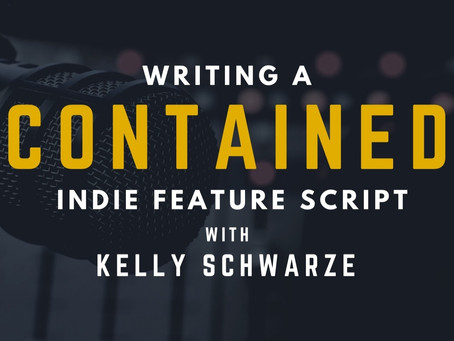TRANSCRIPT Ep10 - Writing a Contained Thriller with Kelly Schwarze