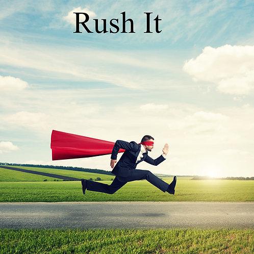 Rush It