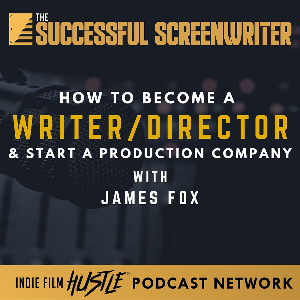 How To Start A Production Company Screenwriting Podcast Graphic