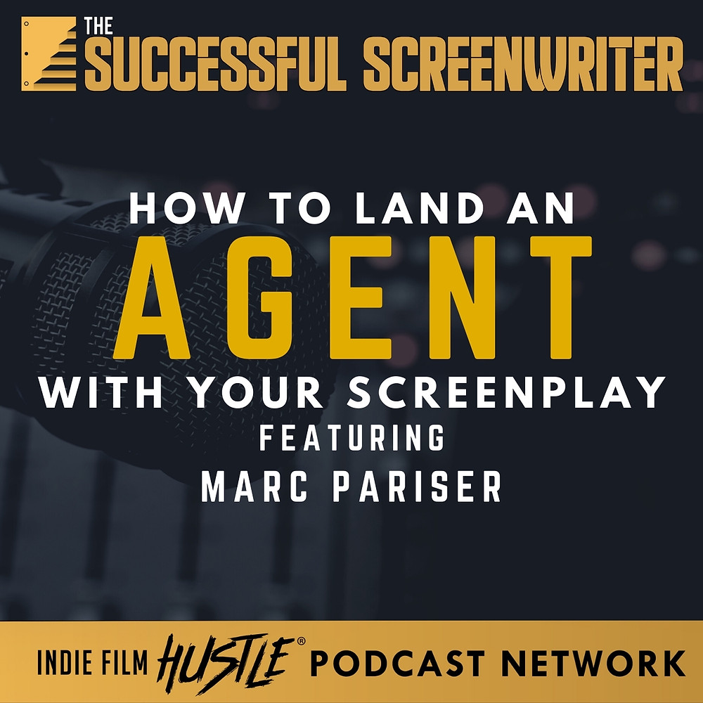 How to land an agent screenwriting podcast graphic