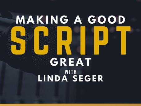 TRANSCRIPT EP25 - Making a Good Script Great with Linda Seger